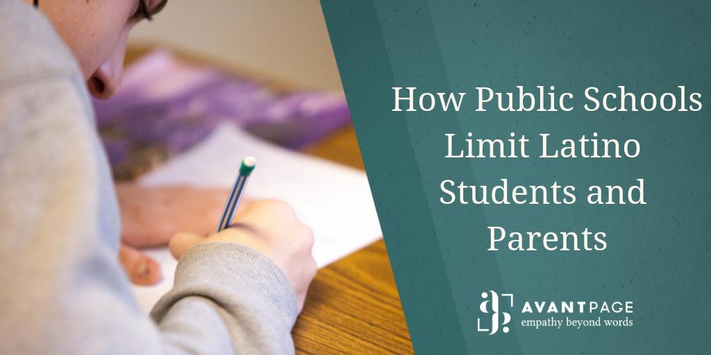 How Public Schools Limit Latino Students and Parents