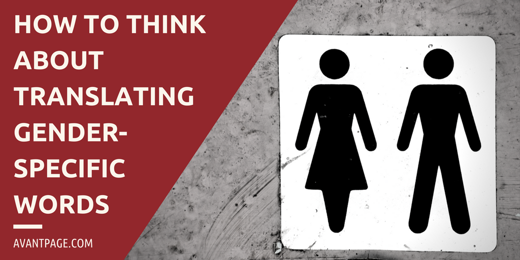 How to Think About Translating Gender-Specific Words