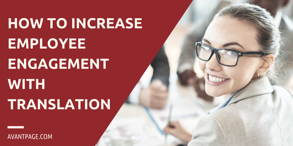 How To Increase Employee Engagement With Translation