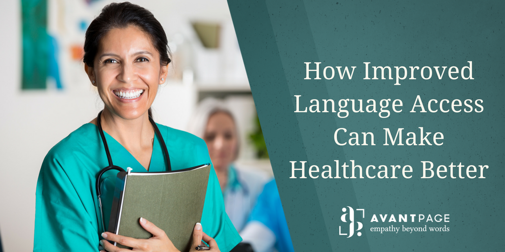 How Improved Language Access Can Make Healthcare Better