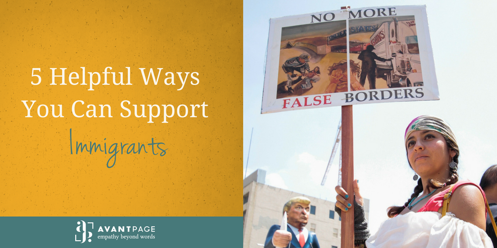 5 Helpful Ways You Can Support Immigrants