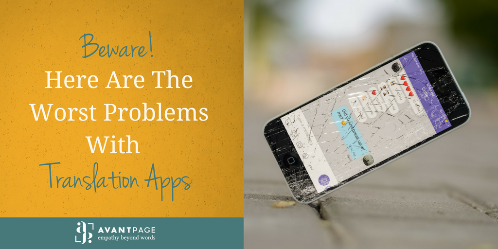 Beware! Here Are The Worst Problems With Translation Apps