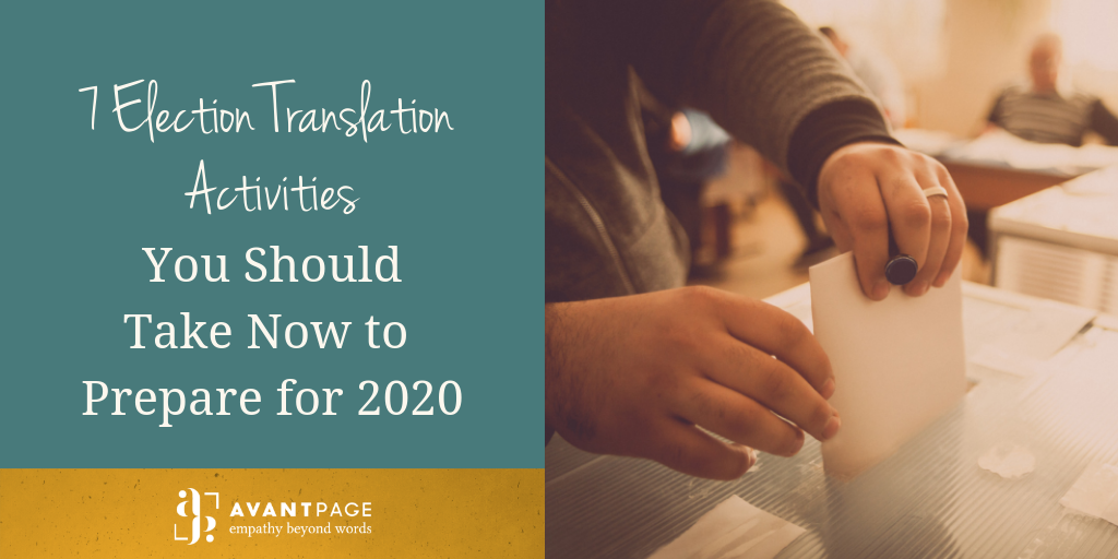 7 Election Translation Activities You Should Take Now to Prepare for 2020