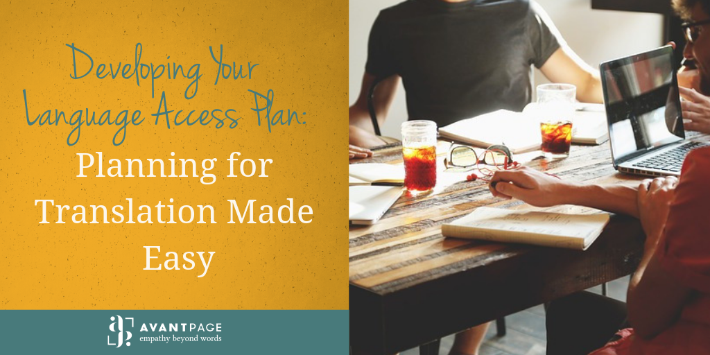 Developing Your Language Access Plan: Planning for Translation Made Easy