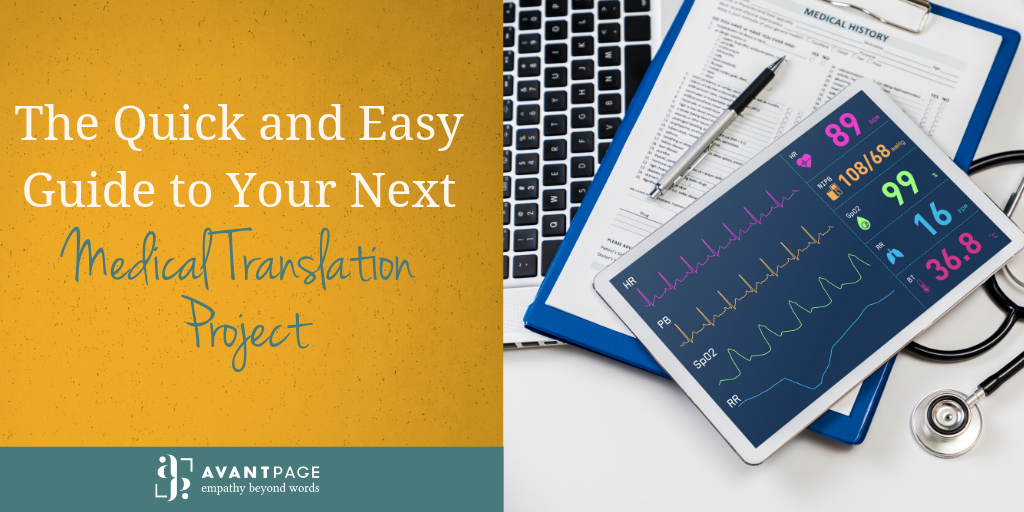 The Quick and Easy Guide to Your Next Medical Translation Project
