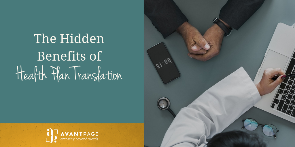 The Hidden Benefits of Health Plan Translation
