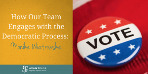 How Our Team Engages with the Democratic Process: Monika Wiatrowska