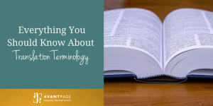 Everything You Should Know About Translation Terminology