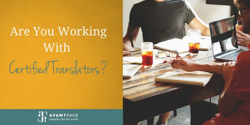 Are You Working With Certified Translators?