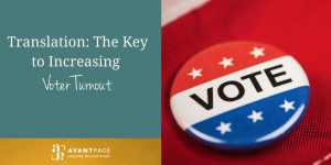 Translation: The Key to Increasing Voter Turnout