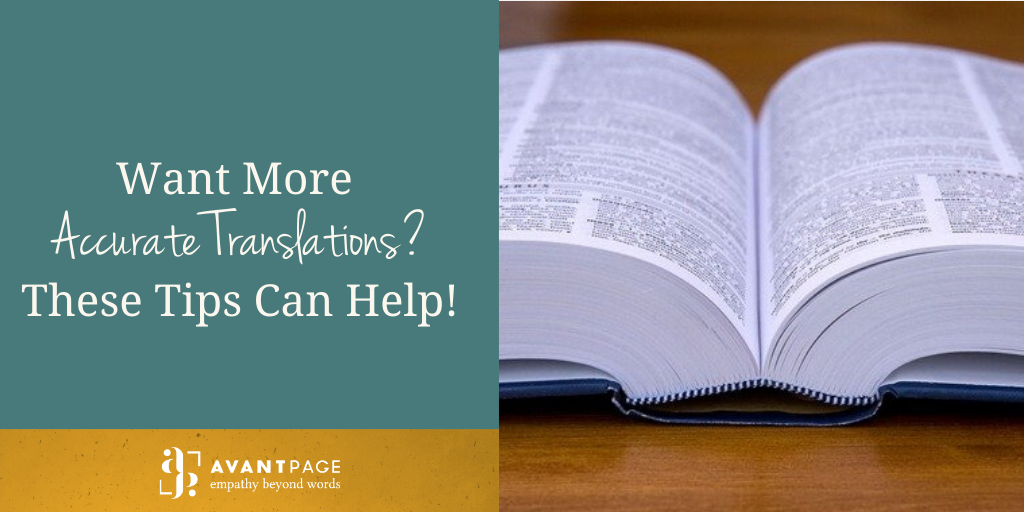 Want More Accurate Translations? These Tips Can Help!