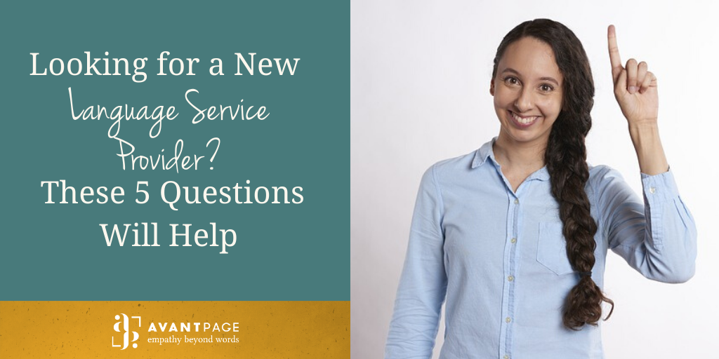 Looking for a New Language Service Provider? These 5 Questions Will Help