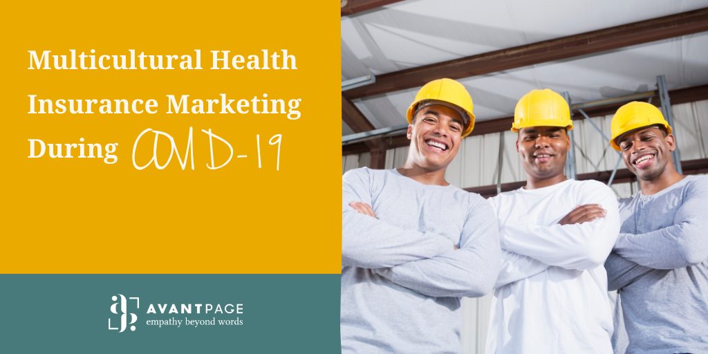 Multicultural Health Insurance Marketing During COVID-19