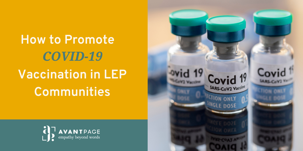 How to Promote COVID-19 Vaccination in LEP Communities