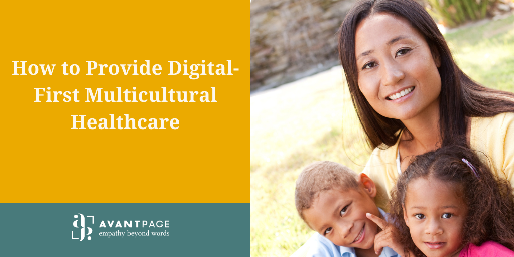 How to Provide Digital-First Multicultural Healthcare