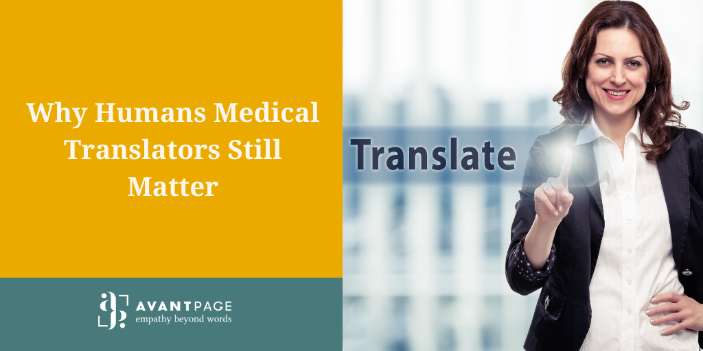 Why Humans Medical Translators Still Matter