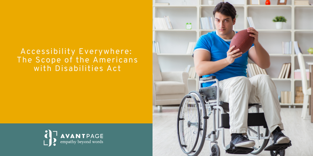 Accessibility Everywhere: The Scope of the Americans with Disabilities Act