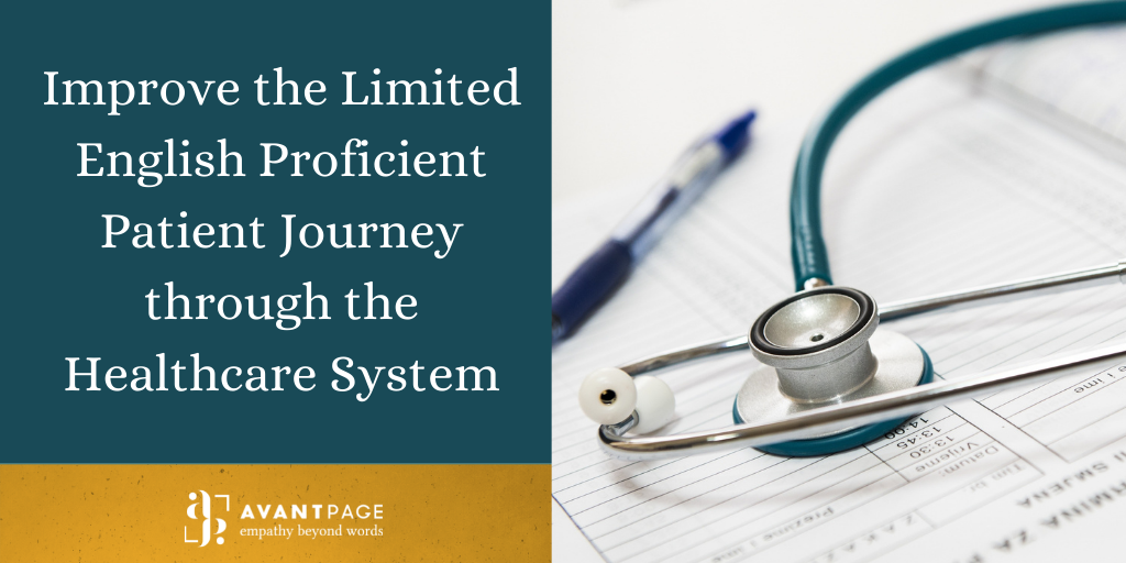 Improve the Limited English Proficient Patient Journey through the Healthcare System