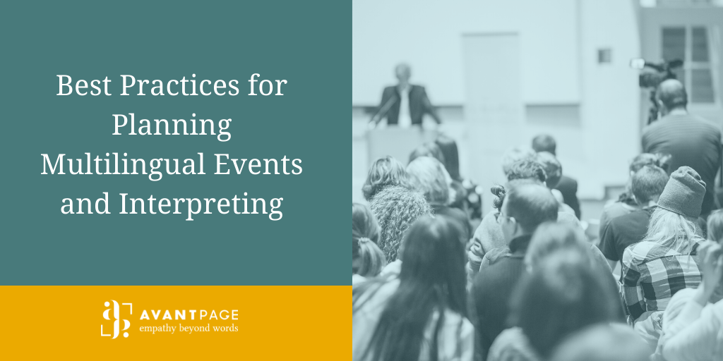 Best Practices for Planning Multilingual Events and Interpreting